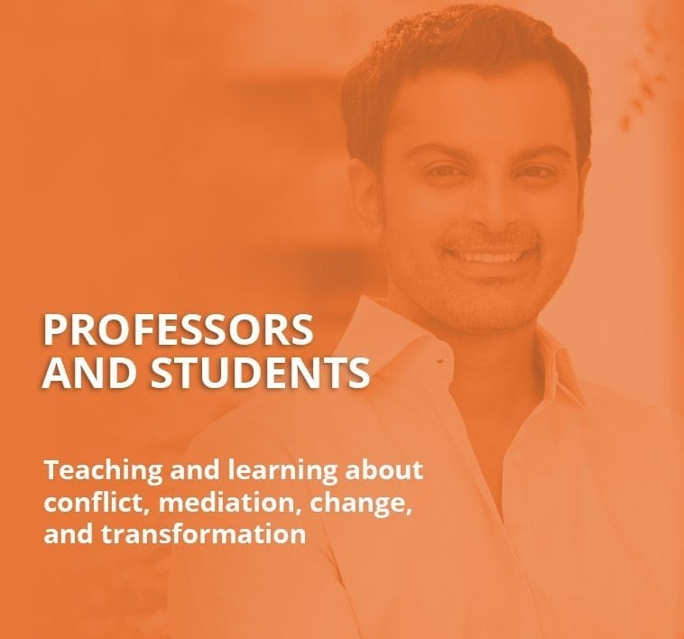 Professors and students - teaching and learning about conflict, mediation, change, and transformation