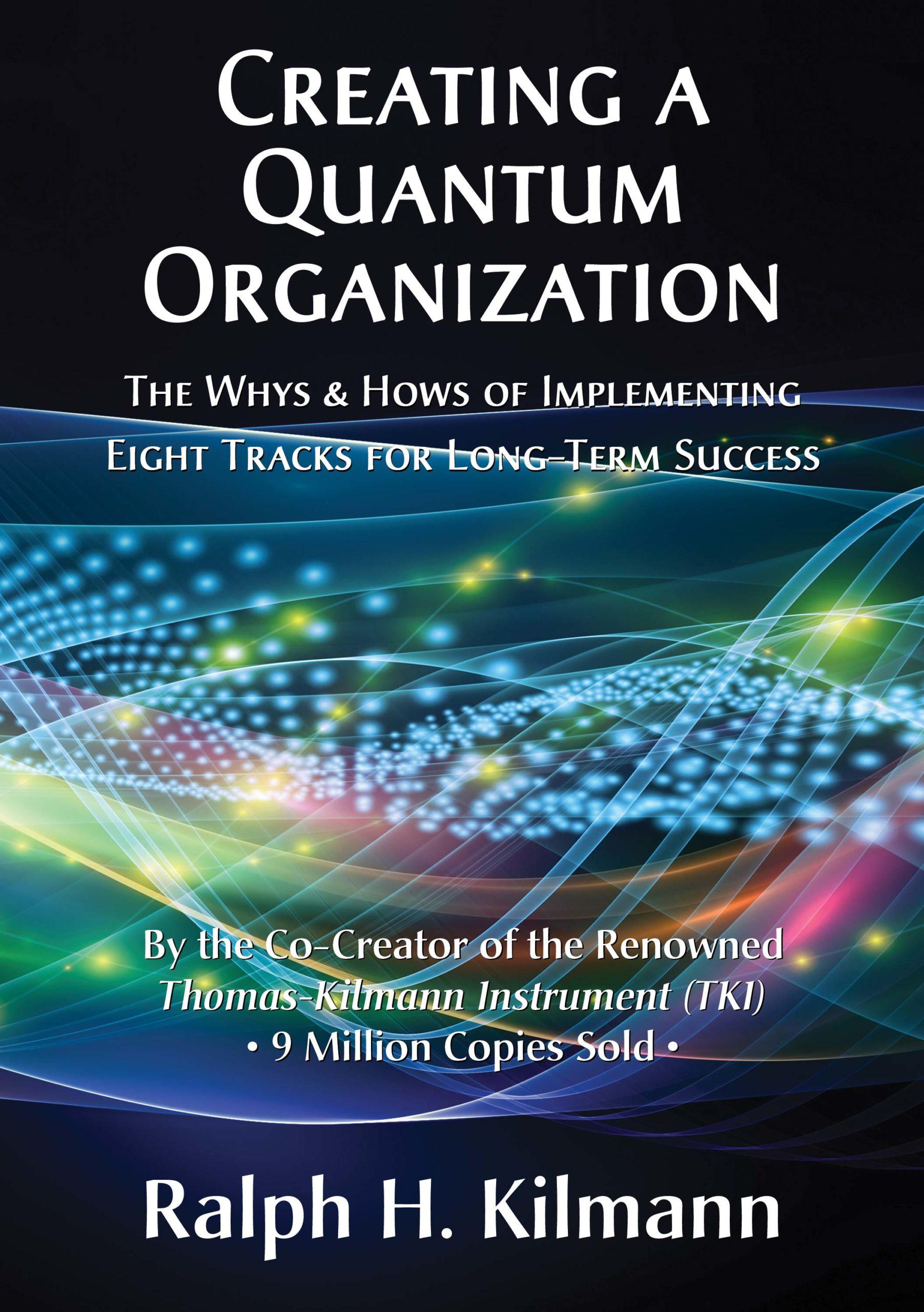 Creating a Quantum Organization